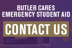 Butler CARES Emergency Student Aid Contact Us