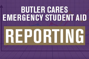 Butler CARES Emergency Student Aid Reporting