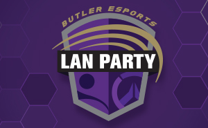 Butler Esports Lan party